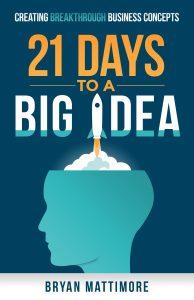 Bücher Empfehlung 21 Days to a big idea Mattimore Tech Startup School
