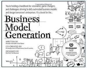 Business Model Generation Tech Startup School