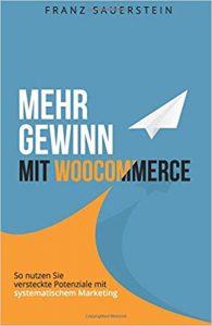 Mehr Gewinn mit Woocommerce Sauerstein Tech Startup School